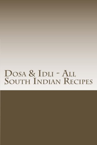 Dosa & Idli - All South Indian Recipes (South Indian Cooking compare prices)