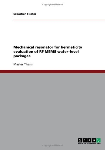 Mechanical resonator for hermeticity evaluation of RF MEMS wafer-level packages