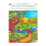 Children's Playground = Patio De Recreo Para Ninos : Suite for Intermediate Piano/Suite Para Piano Intermedio