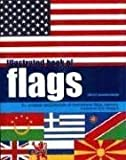 img - for Illustrated Book of Flags book / textbook / text book
