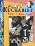 First Eucharist: Activities for Primary Grades