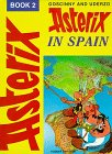 Asterix in Spain (Book 2) (0340149345) by Goscinny, Rene