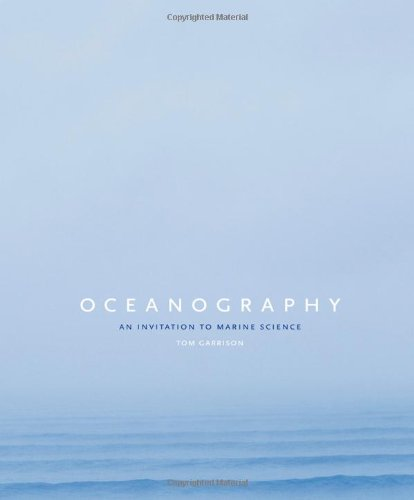Oceanography: An Invitation to Marine Science (Available...