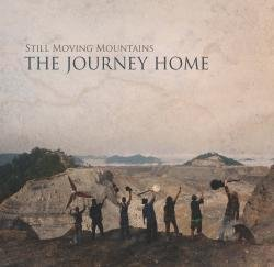 Still Moving Mountains - The Journey Home