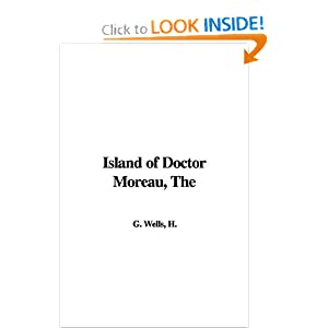 The Island of Doctor Moreau - H.G.Wells