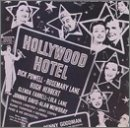 Hollywood Hotel (1937 Film) by Johnny Mercer, Ray Heindorf and Richard Whiting