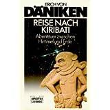 """Reise nach Kiribativon """"Erich von D�niken"""""""
