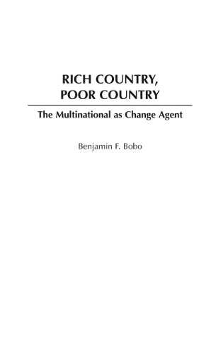 Rich Country, Poor Country: The Multinational as Change Agent