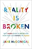 Reality Is Broken Publisher: Penguin Press HC