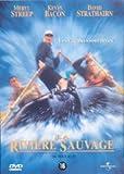 echange, troc La Rivière sauvage