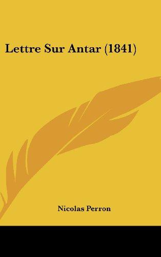 Lettre Sur Antar (1841)