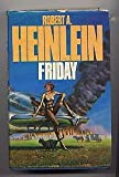 Friday (0450048985) by Heinlein, Robert A.
