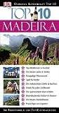 Top 10 - Madeira: Top-Attraktionen in Funchal - Die besten Läden & Märkte - Einzigartige Pflanzenwelt - Spaß für Kinder - Die malerischen Dörfer & Buchten - .. - Weinkellereien - Praxis-Tipps von Experten - Christopher Catling