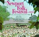 The Newport Folk Festival 1963 – The Evening Concerts – Volume 1