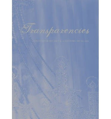 Transparencies - Contemporary Art and a History of Glass (Hardback) - Common