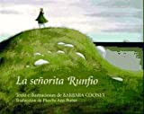 Senorita Runfio, La (Spanish Edition) (0670868310) by Cooney, Barbara