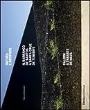 img - for Natura e artificio. Il Barranco de Santos a Santa Cruz de Tenerife. Palerm & Tabares de Nava book / textbook / text book