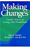 Making Changes: Family Voices on Living with Disabilities