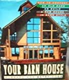 img - for Your Barn House book / textbook / text book