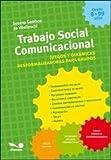 img - for Trabajo social comunicacional : juegos y din micas desformalizadoras para grupos book / textbook / text book