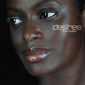 Desree - Dream Soldier - Zortam Music