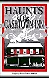 img - for Haunts of the Cashtown Inn by compilers Gruber Suzanne and Bob Wasel (1998-08-02) book / textbook / text book