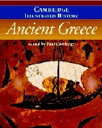 The Cambridge Illustrated History of Ancient Greece Paperback (Cambridge Illustrated Histories)