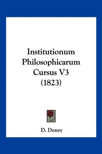 Institutionum Philosophicarum Cursus V3 (1823)