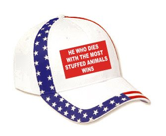 HE WHO DIES WITH THE MOST STUFFED ANIMALS WINS USA Flag Hat / Baseball Cap
