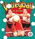 img - for Volleyball in Action (Sports in Action) book / textbook / text book