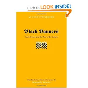 Black Banners (Studies on Themes and Motifs in Literature) August Strindberg and Donald K. Weaver (Translator)