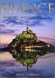 France: History and Landscape
