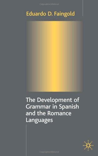 The Development Of Grammar In Spanish And The Romance Languages front-233840