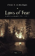 Laws of Fear: Beyond the Precautionary Principle (The...