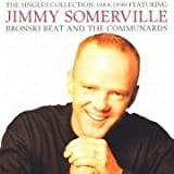 echange, troc Jimmy Somerville - The Singles Collection 1984 - 1990 (1 CD)