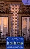 La Casa de Verano (Spanish Edition)