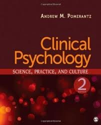 Clinical Psychology: Science, Practice, and Culture 2nd (second) edition