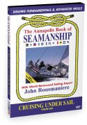 The Annapolis Book of Seamanship - Cruising Under Sail