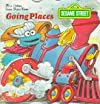 Sesame Street/Going Places (Golden Super Shape Book)