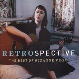 Suzanne Vega - Retrospective_ The Best Of Suzanne Vega - Zortam Music