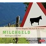 """Milchgeldvon """"Volker Kl�pfel"""""""