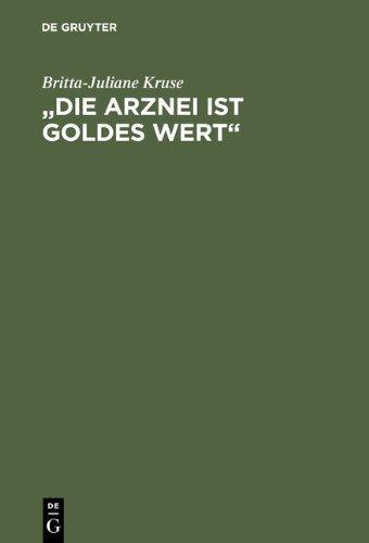 'Die Arznei ist Goldes Wert'. Mittelalterliche Frauenrezepte
