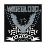 Dirtdish ~ Wiseblood