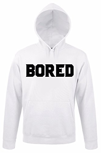 Bored Big Sign Word Quote Funny Uomo Donna Unisex White Hoodie