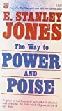 Way to Power and Poise (0687441900) by Jones, E. Stanley