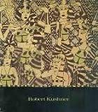 Robert Kushner: Dreams and Visions