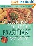Cooking the Brazilian Way (Easy Menu...