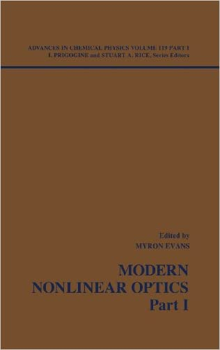Advances in Chemical Physics: Modern Nonlinear Optics, Volume 119, Part 1, 2nd Edition
