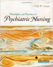 Principles and Practice of Psychiatric Nursing (Principles and Practice of Psychiatric Nursing (Stuart)) 9th (nineth) edition