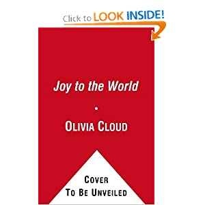 Joy to the World: Inspirational Christmas Messages from America's Pr Olivia Cloud